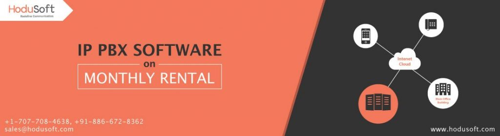 IP PBX Software on Monthly Rental