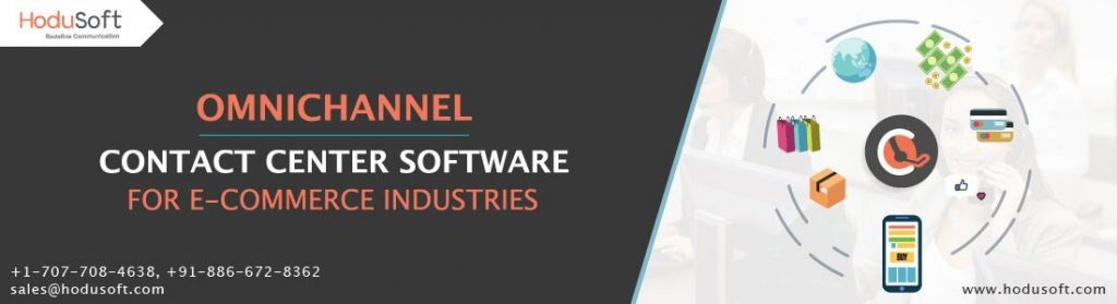 Omnichannel Contact Center Software for E-commerce Industries