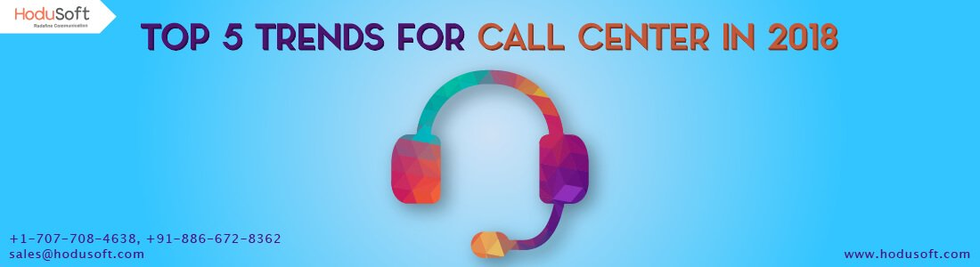 top-5-trends-for-call-centers-in-2018