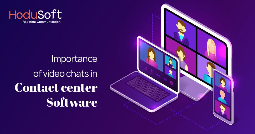 Video Chat Contact Center Software