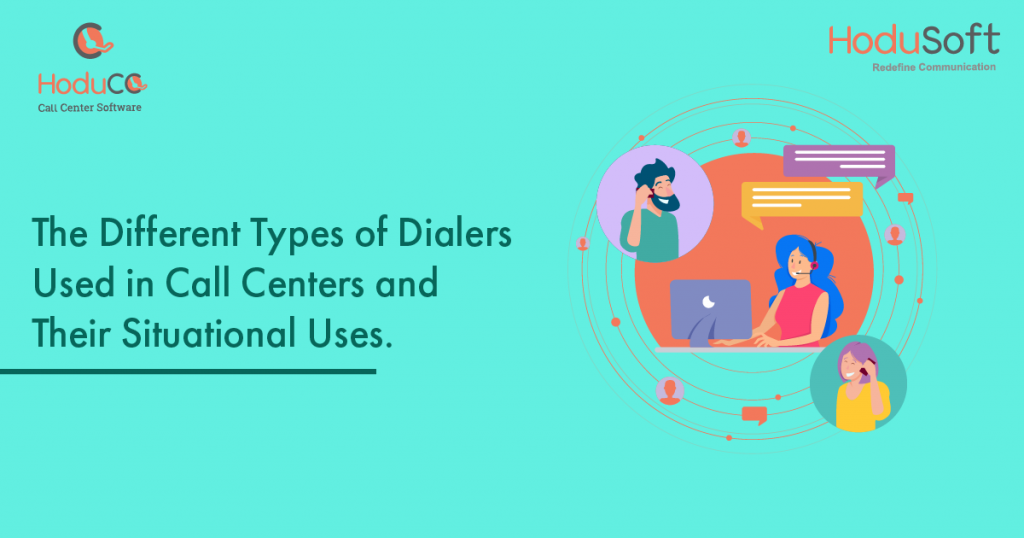 Types of Dialers Used in Call Center