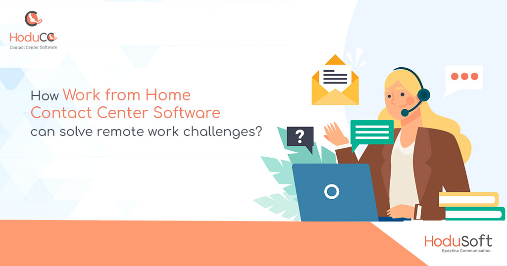 Work from Home Contact Center Software